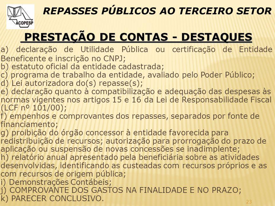 PRESTAÇÃO DE CONTAS - DESTAQUES