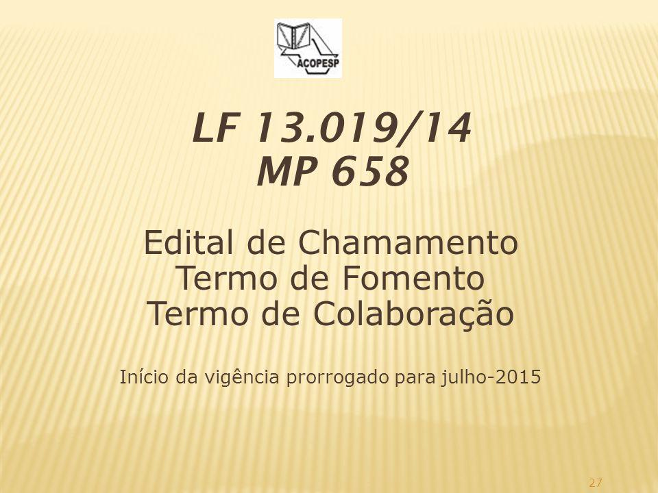Início da vigência prorrogado para julho-2015