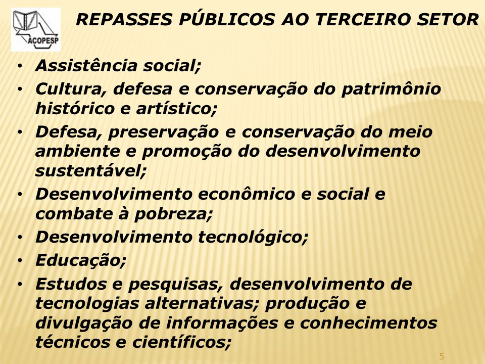 REPASSES PÚBLICOS AO TERCEIRO SETOR