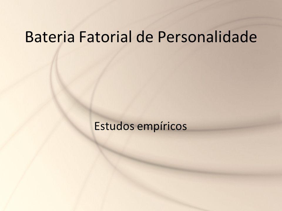 Bateria Fatorial de Personalidade