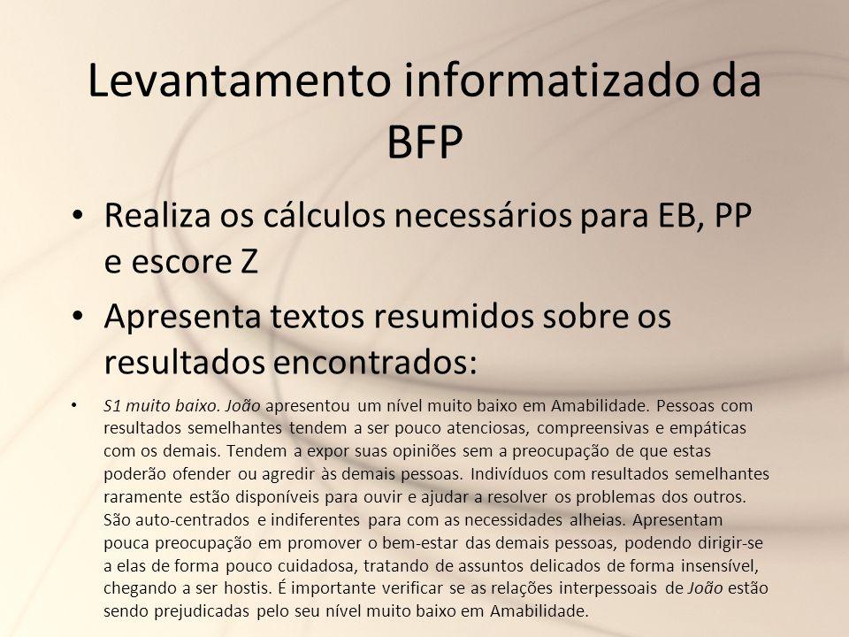 Levantamento informatizado da BFP