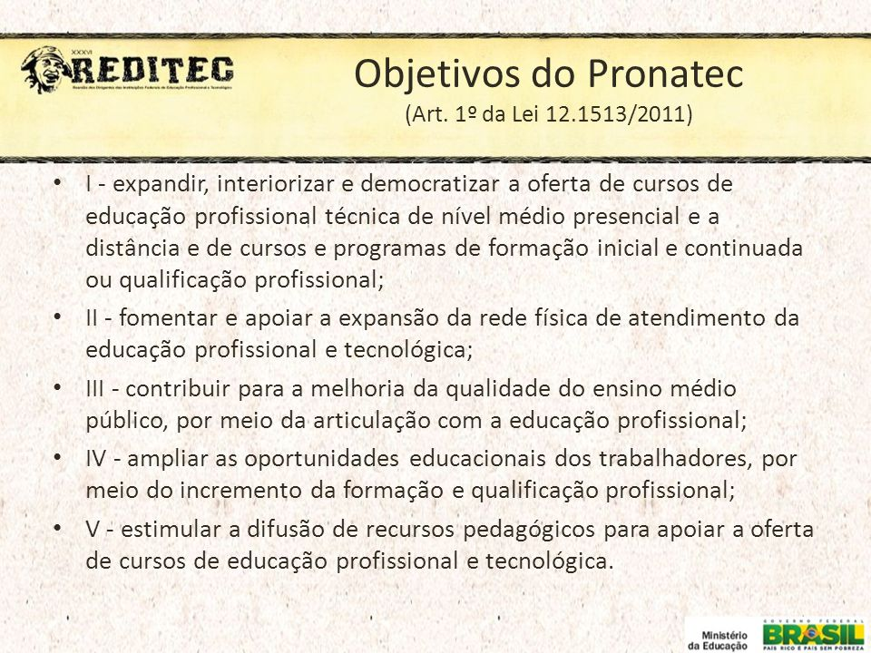 Objetivos do Pronatec (Art. 1º da Lei 12.1513/2011)