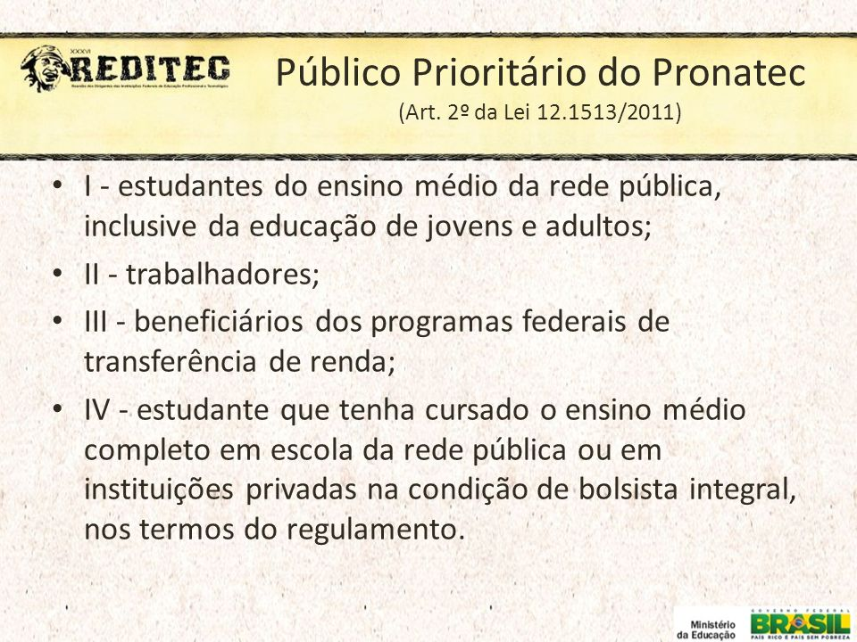 Público Prioritário do Pronatec (Art. 2º da Lei 12.1513/2011)