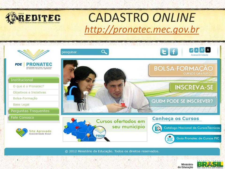 CADASTRO ONLINE http://pronatec.mec.gov.br