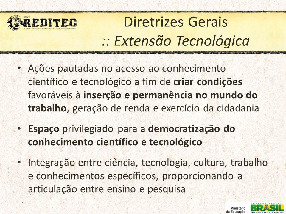 Diretrizes Gerais :: Extensão Tecnológica