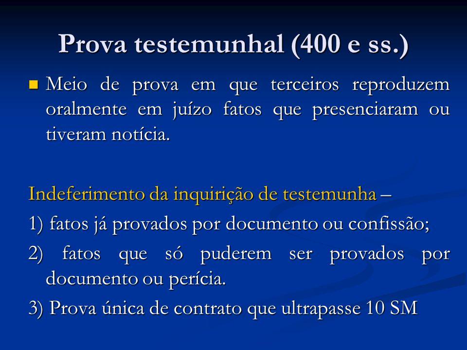 Prova testemunhal (400 e ss.)