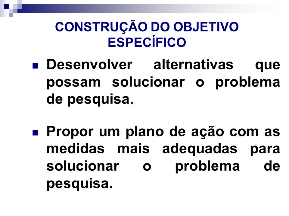 CONSTRUÇÃO DO OBJETIVO ESPECÍFICO