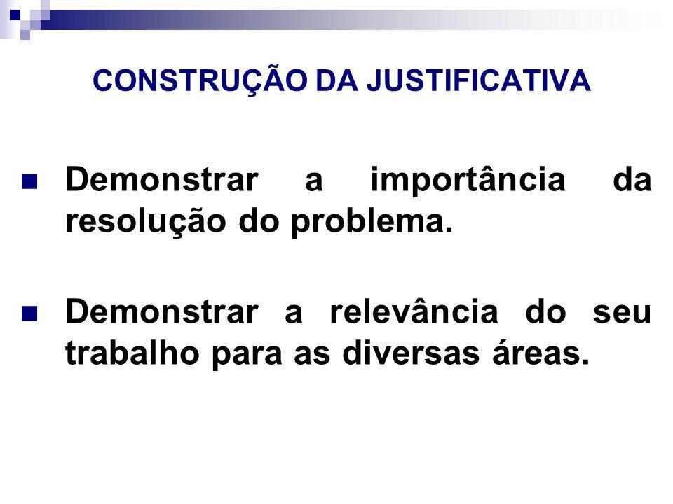 CONSTRUÇÃO DA JUSTIFICATIVA