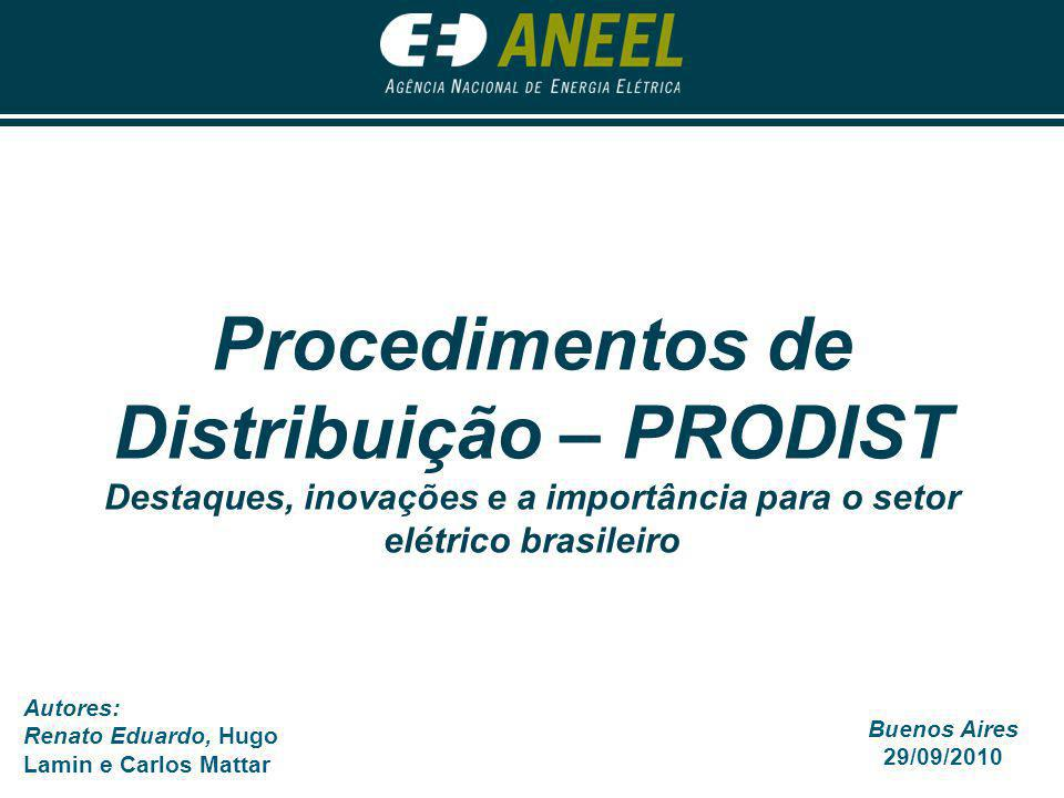 Procedimentos de Distribuição – PRODIST Destaques, inovações e a importância para o setor elétrico brasileiro