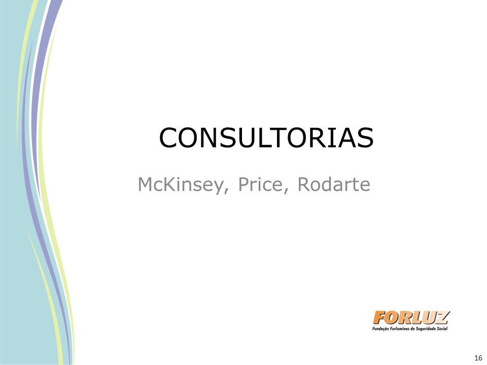 CONSULTORIAS McKinsey, Price, Rodarte