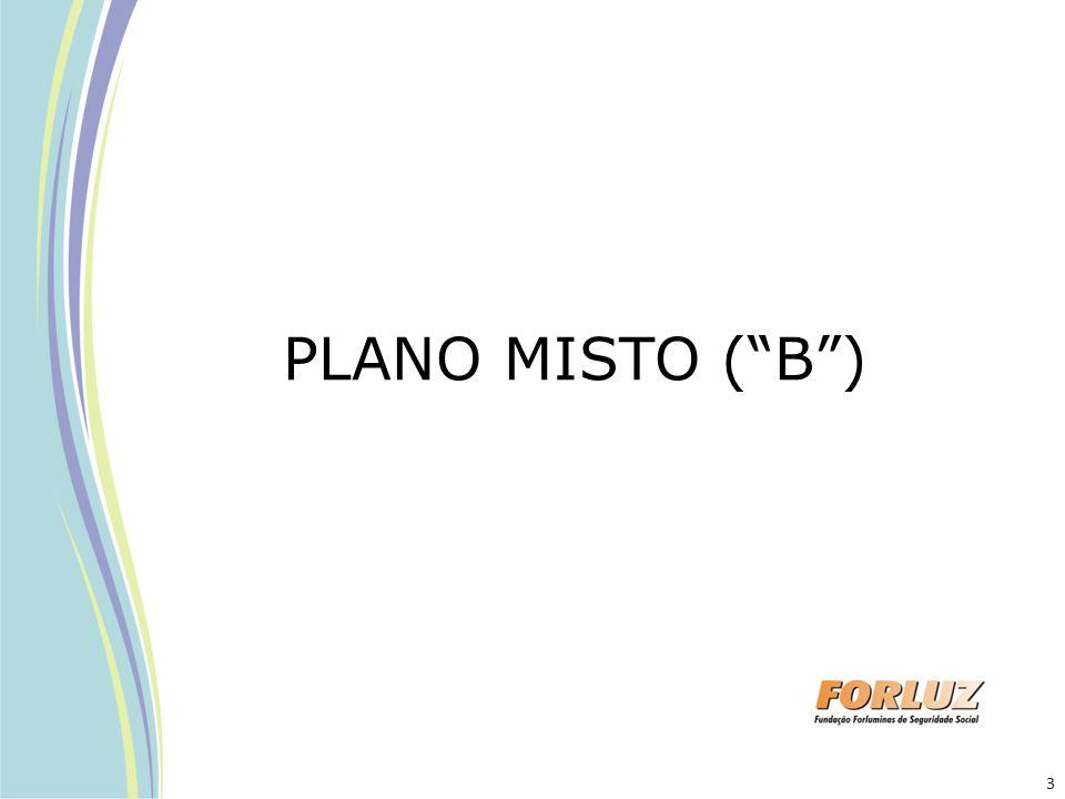PLANO MISTO ( B )