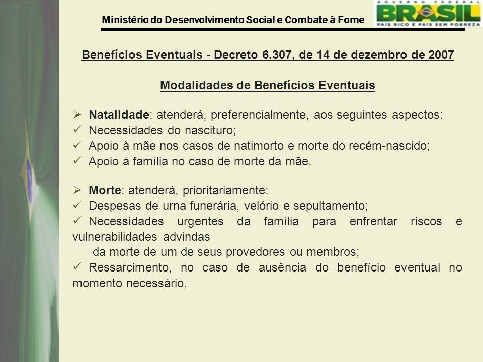 Benefícios Eventuais - Decreto 6.307, de 14 de dezembro de 2007