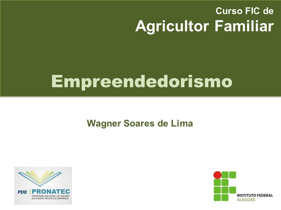 Empreendedorismo Agricultor Familiar Curso FIC de