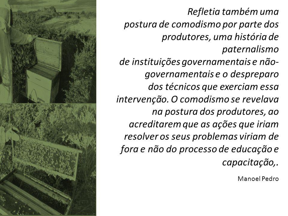 de instituições governamentais e não-governamentais e o despreparo