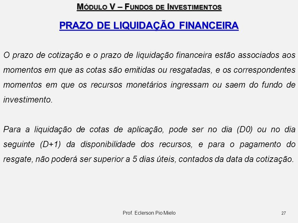 PRAZO DE LIQUIDAÇÃO FINANCEIRA