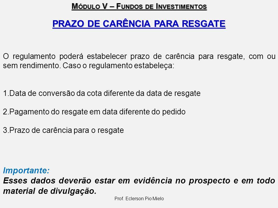 PRAZO DE CARÊNCIA PARA RESGATE
