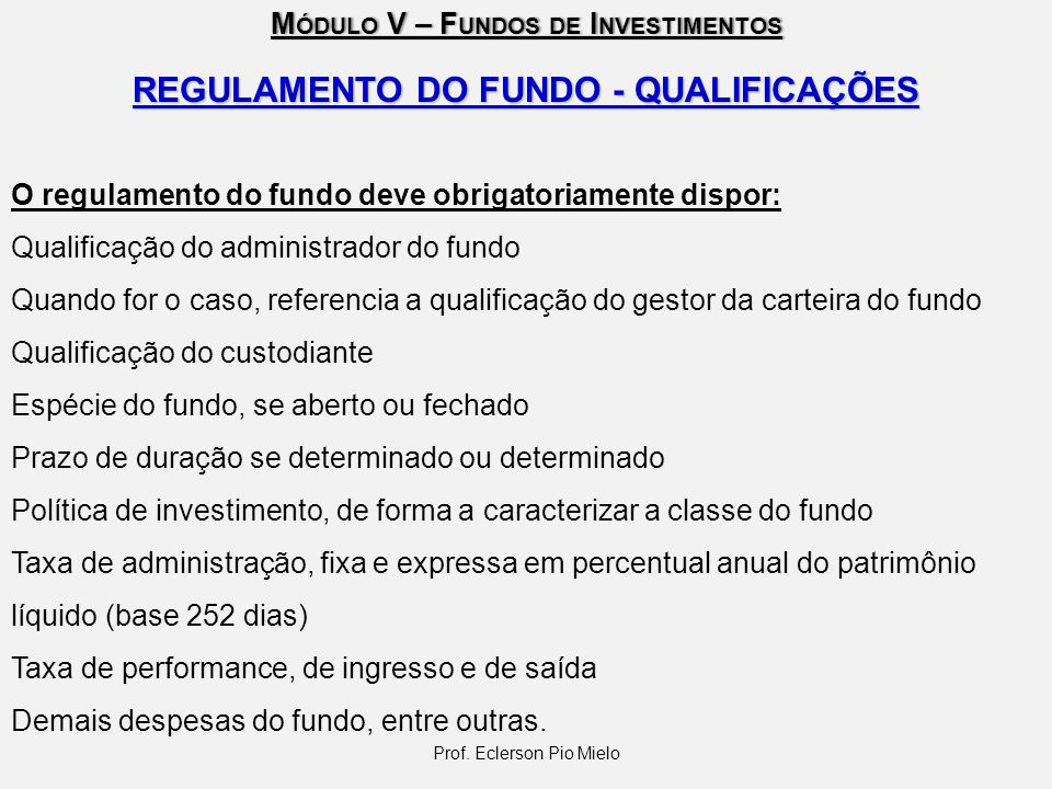 REGULAMENTO DO FUNDO - QUALIFICAÇÕES