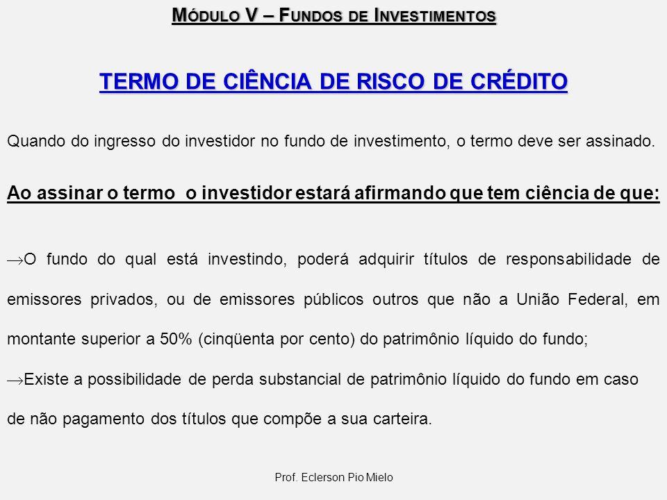 TERMO DE CIÊNCIA DE RISCO DE CRÉDITO
