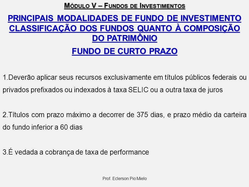 PRINCIPAIS MODALIDADES DE FUNDO DE INVESTIMENTO