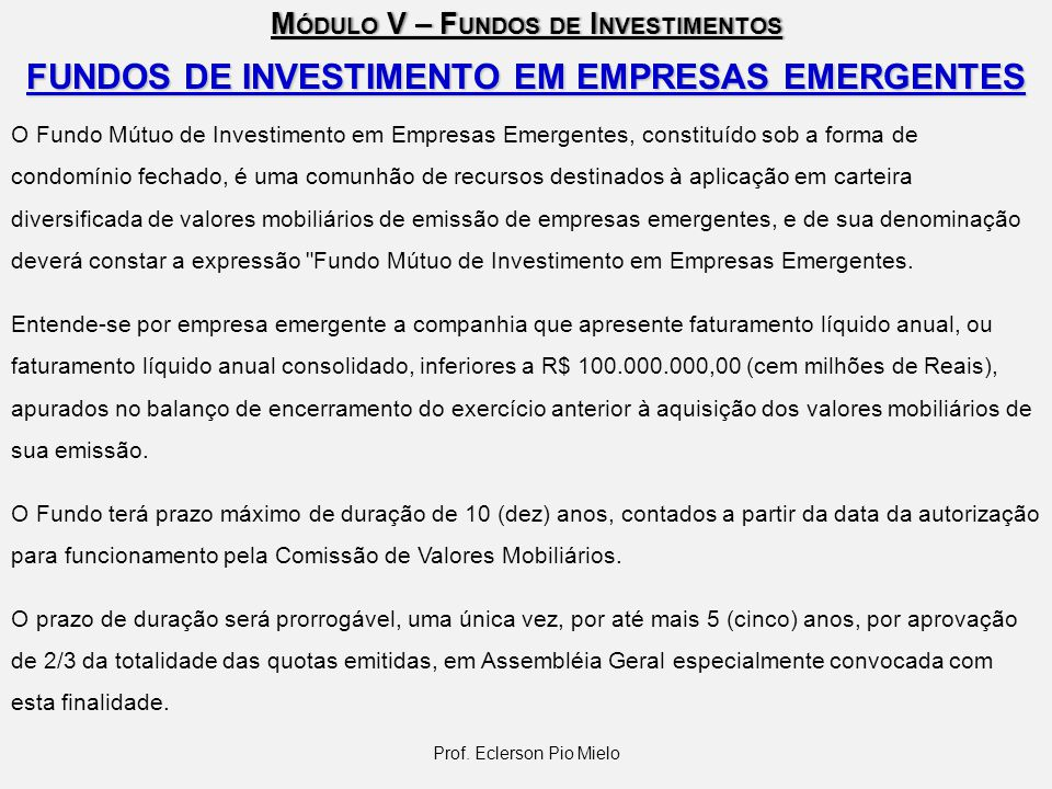 FUNDOS DE INVESTIMENTO EM EMPRESAS EMERGENTES