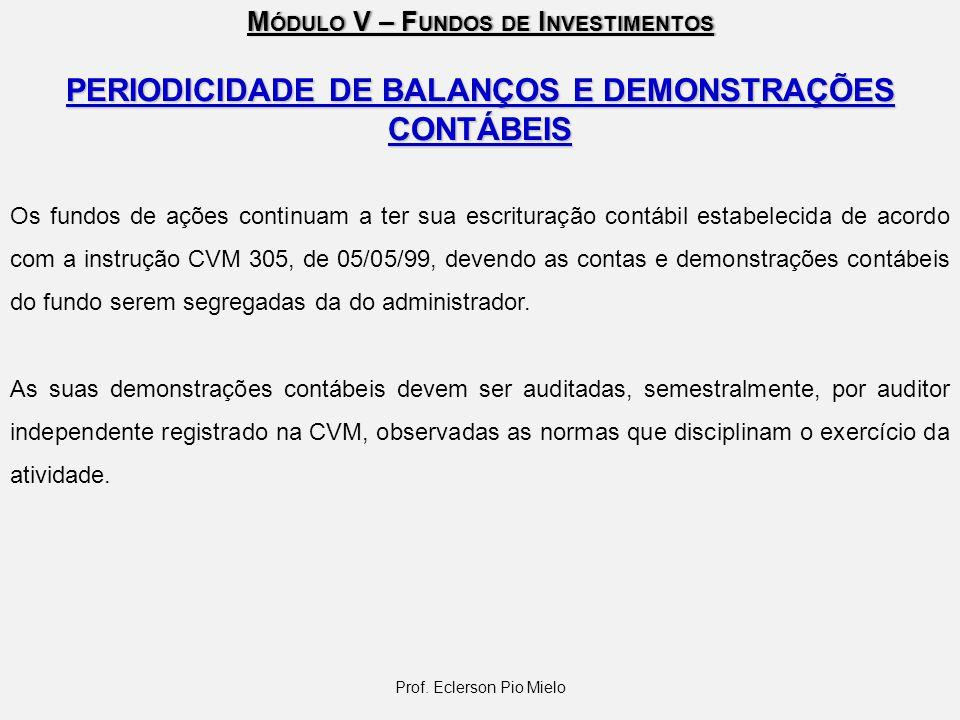PERIODICIDADE DE BALANÇOS E DEMONSTRAÇÕES CONTÁBEIS