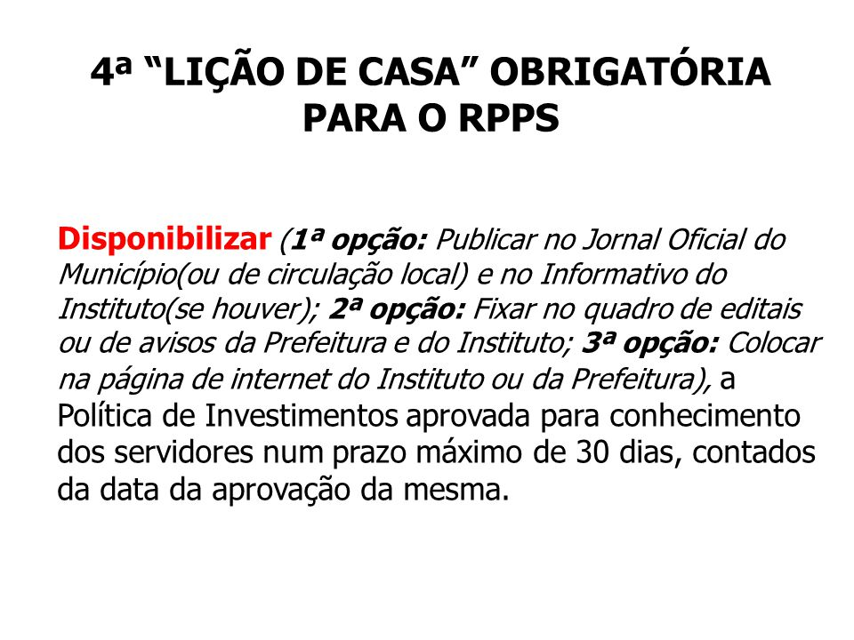 4ª LIÇÃO DE CASA OBRIGATÓRIA PARA O RPPS