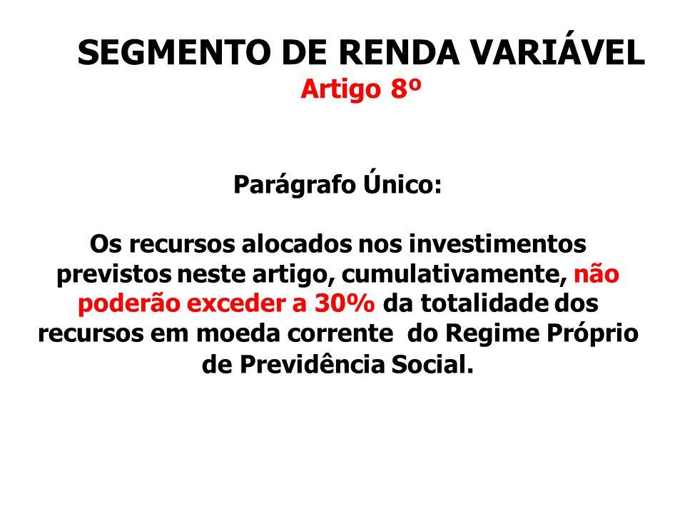 SEGMENTO DE RENDA VARIÁVEL Artigo 8º