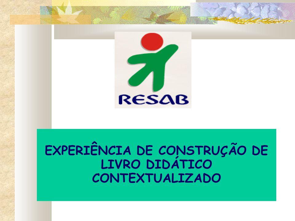 EXPERIÊNCIA DE CONSTRUÇÃO DE LIVRO DIDÁTICO CONTEXTUALIZADO