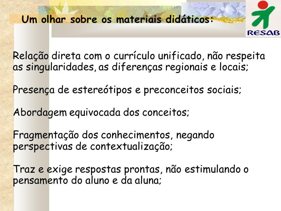 Um olhar sobre os materiais didáticos: