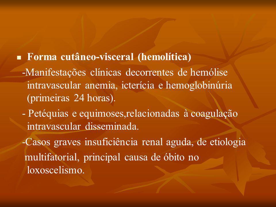 Forma cutâneo-visceral (hemolítica)