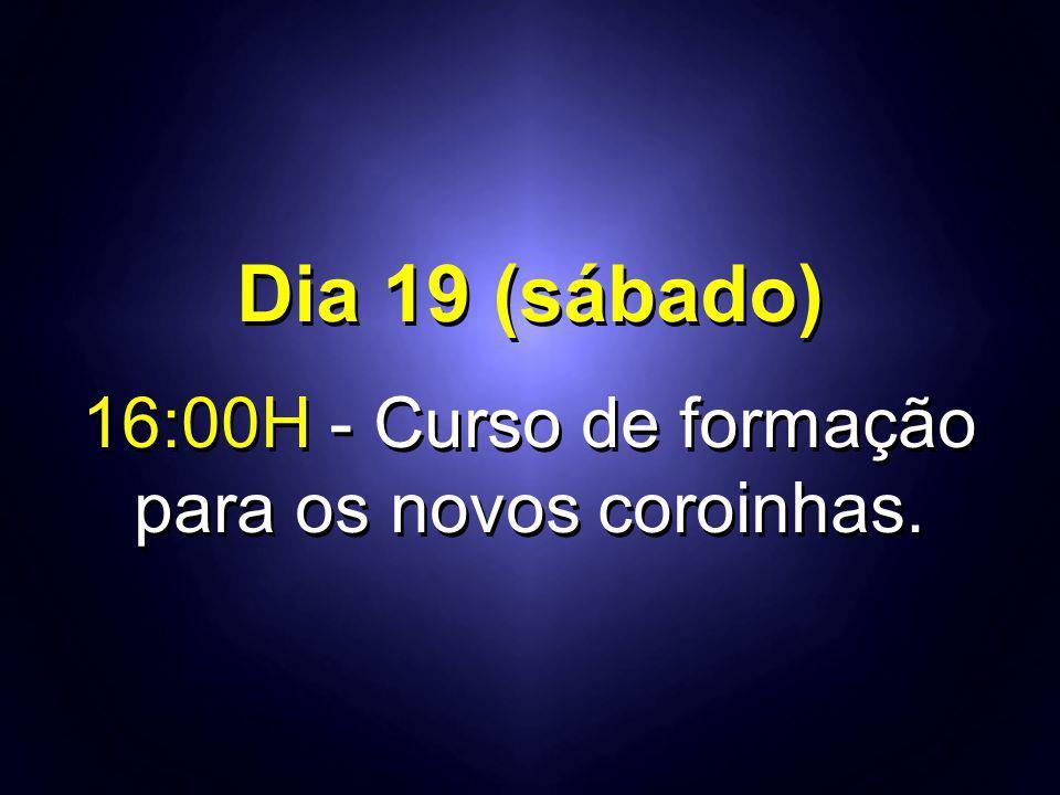 16:00H - Curso de formação para os novos coroinhas.