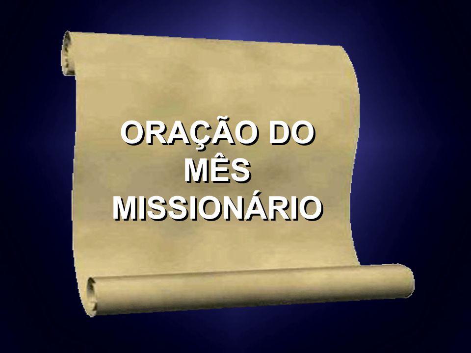 ORAÇÃO DO MÊS MISSIONÁRIO