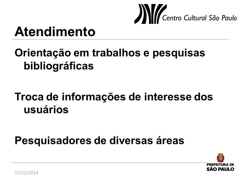 Atendimento Orientação em trabalhos e pesquisas bibliográficas Troca de informações de interesse dos usuários Pesquisadores de diversas áreas