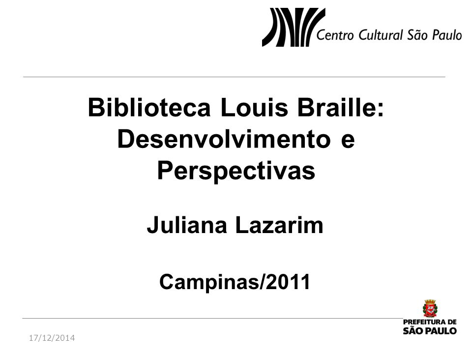 Biblioteca Louis Braille: Desenvolvimento e Perspectivas