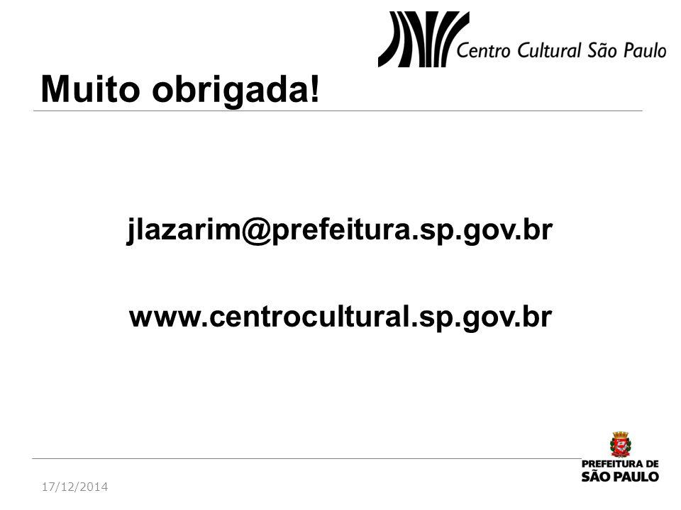 jlazarim@prefeitura.sp.gov.br www.centrocultural.sp.gov.br