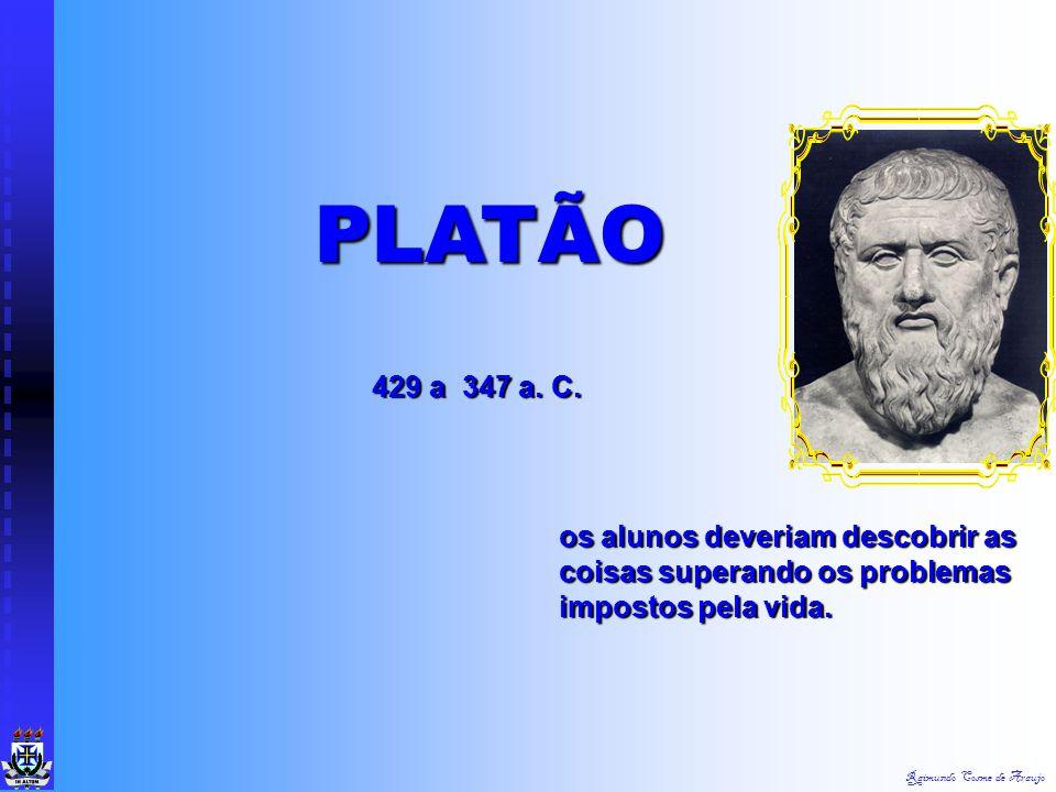PLATÃO 429 a 347 a. C.