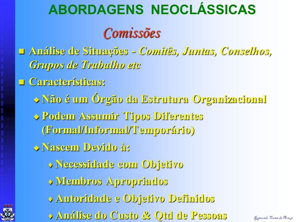 Comissões ABORDAGENS NEOCLÁSSICAS