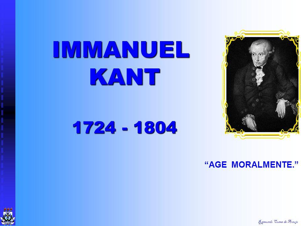 IMMANUEL KANT 1724 - 1804 AGE MORALMENTE.