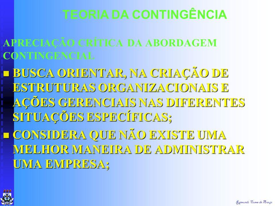 APRECIAÇÃO CRÍTICA DA ABORDAGEM CONTINGENCIAL