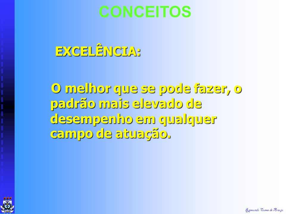CONCEITOS EXCELÊNCIA: