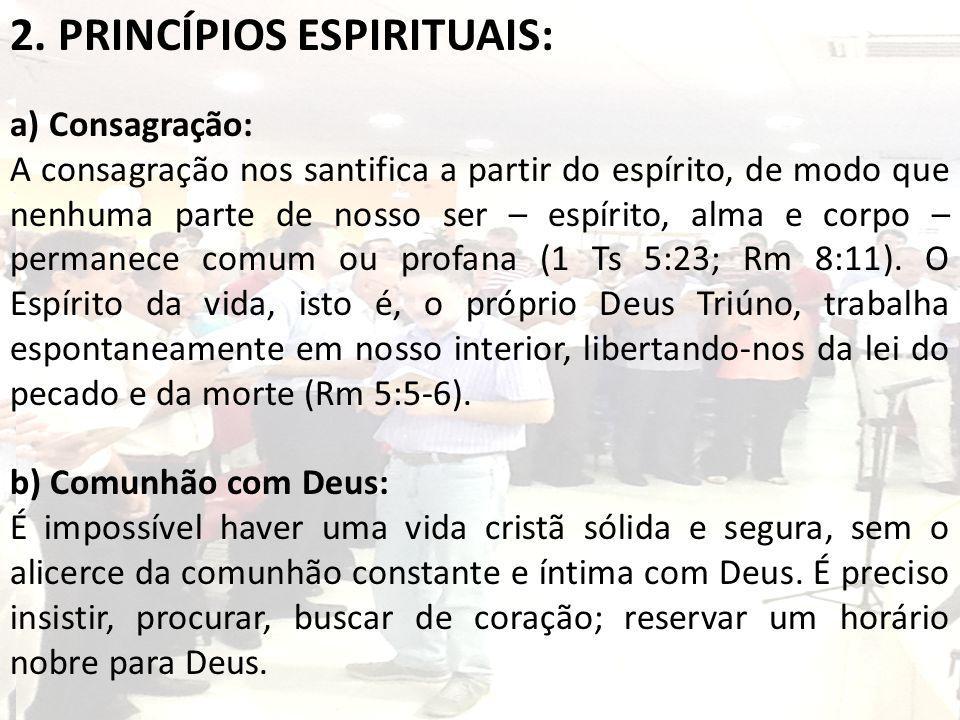 2. PRINCÍPIOS ESPIRITUAIS:
