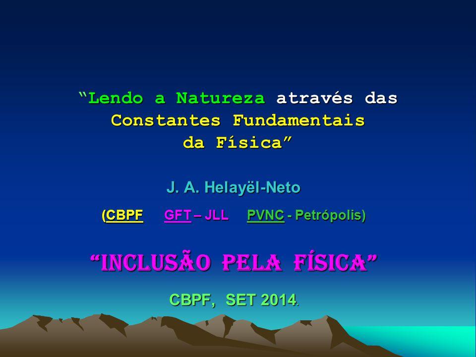 Lendo a Natureza através das Constantes Fundamentais da Física
