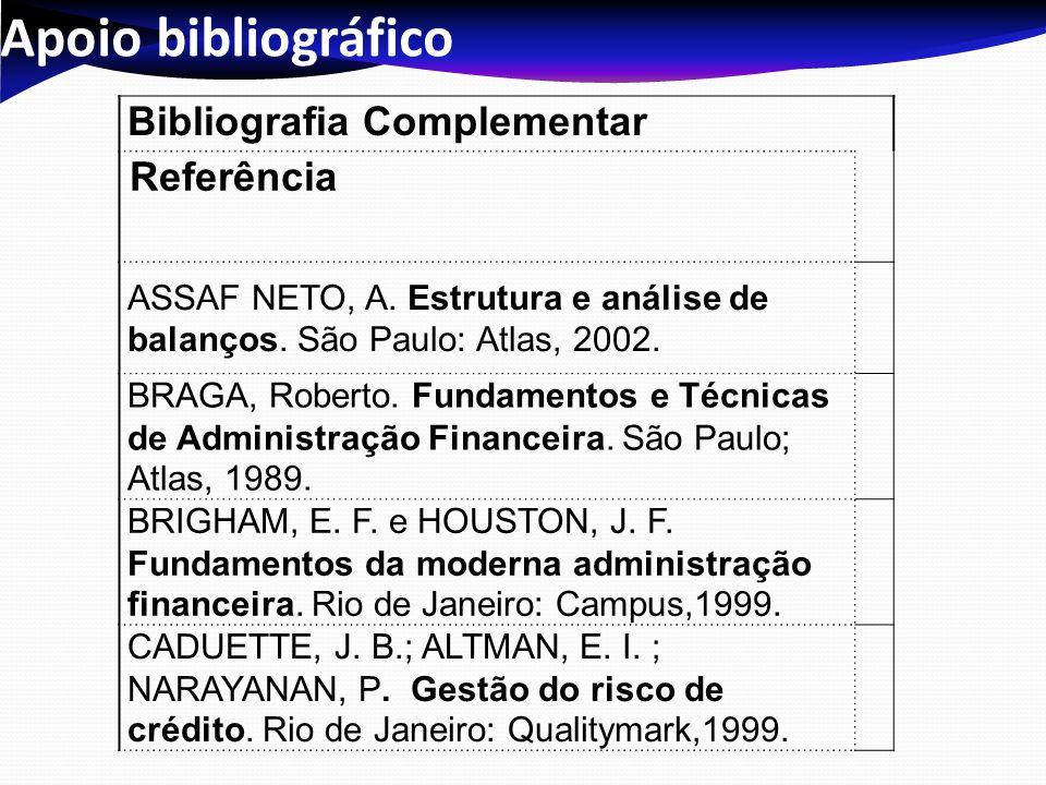 Apoio bibliográfico Bibliografia Complementar Referência