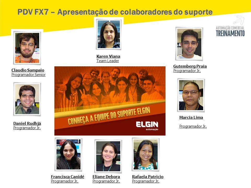 PDV FX7 – Apresentação de colaboradores do suporte