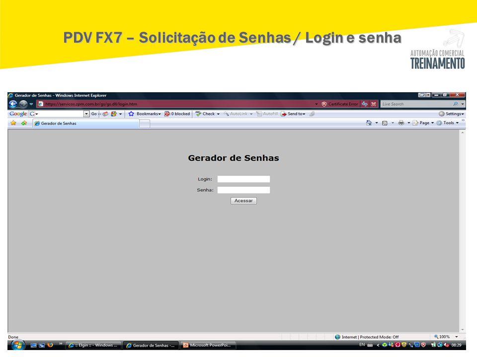 PDV FX7 – Solicitação de Senhas / Login e senha
