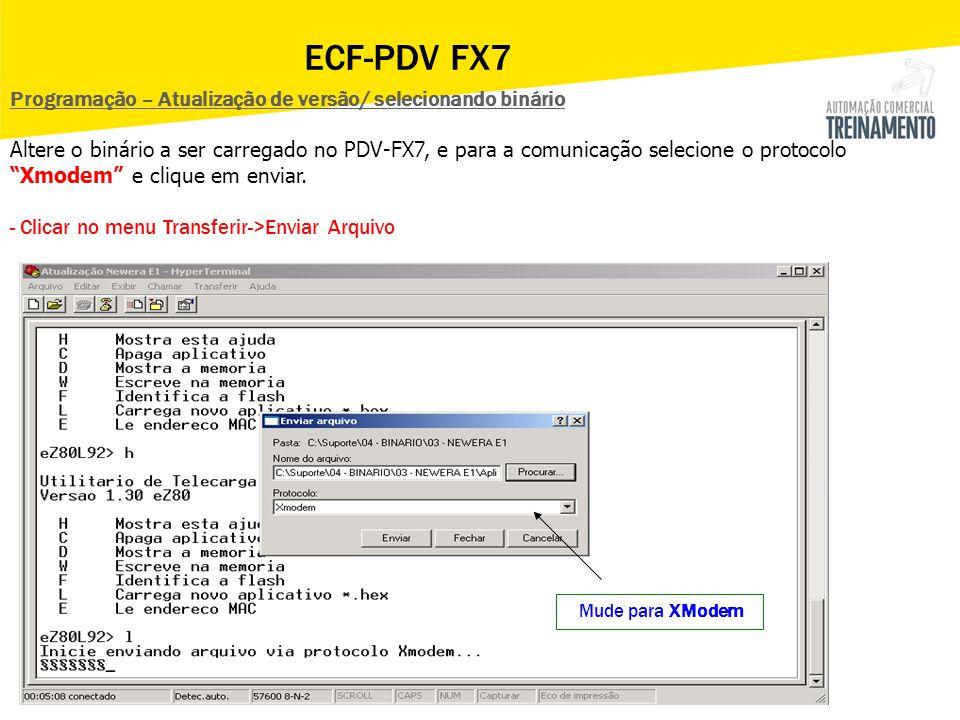 ECF-PDV FX7 Programação – Atualização de versão/ selecionando binário