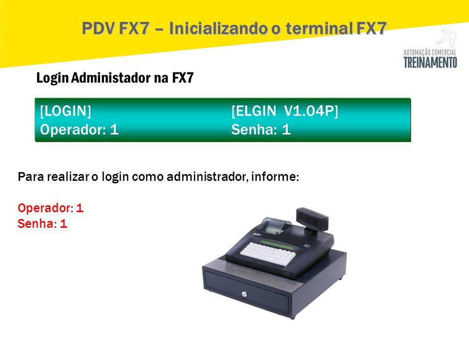 PDV FX7 – Inicializando o terminal FX7