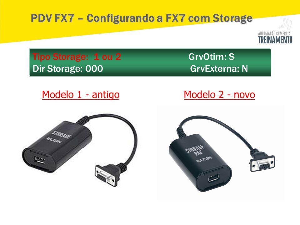 PDV FX7 – Configurando a FX7 com Storage