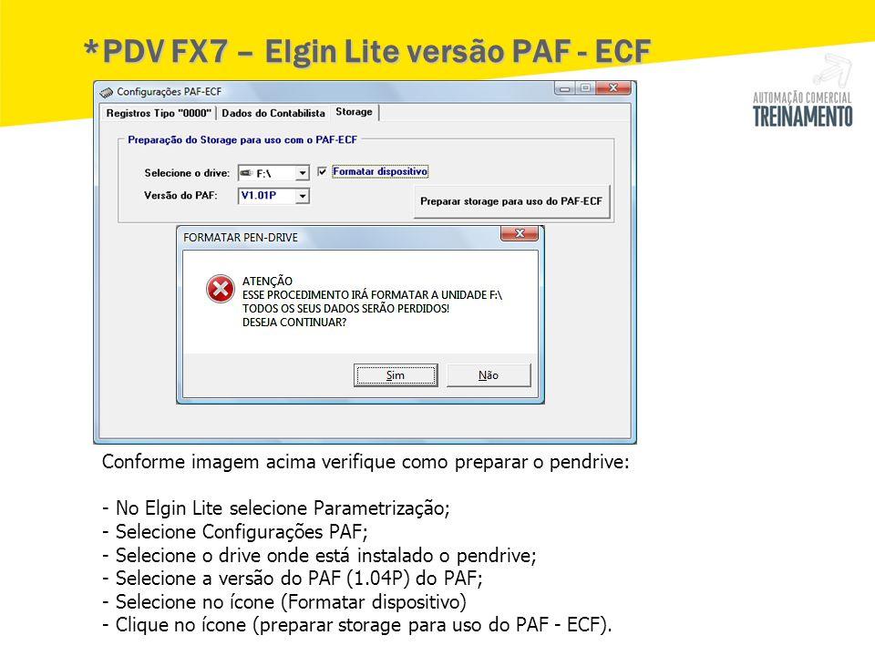 *PDV FX7 – Elgin Lite versão PAF - ECF