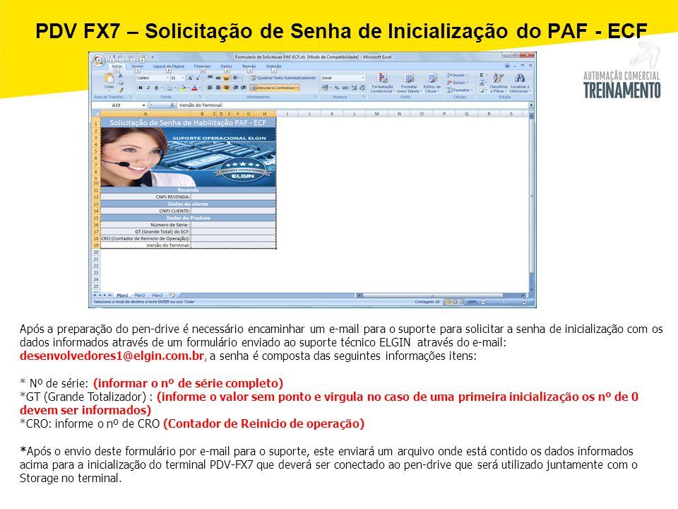PDV FX7 – Solicitação de Senha de Inicialização do PAF - ECF